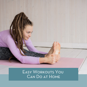 Easy Workouts at Home