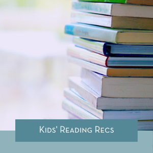 Kids' Reading Recs